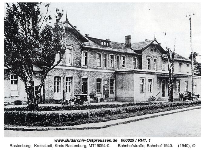 Rastenburg, Bahnhofstraße, Bahnhof 1940