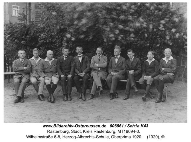 Rastenburg, Wilhelmstraße 6-8, Herzog-Albrechts-Schule, Oberprima 1920