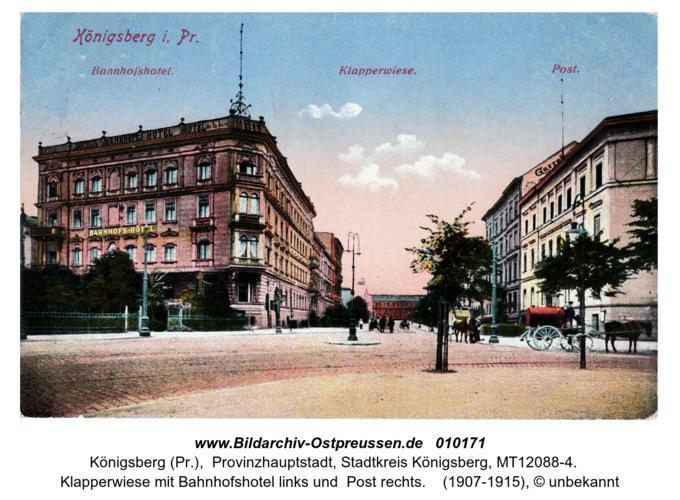 Königsberg, Klapperwiese mit Bahnhofshotel links und  Post rechts