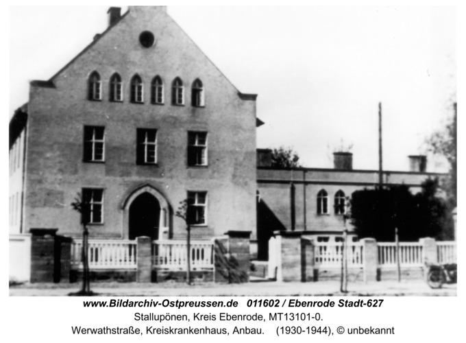 Stallupönen, Werwathstraße, Kreiskrankenhaus, Anbau