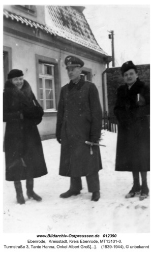 Ebenrode, Turmstraße 3, Tante Hanna, Onkel Albert Groß, Erika Conrad