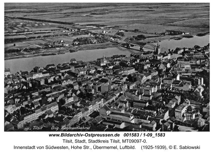 Tilsit, Innenstadt von Südwesten, Hohe Str., Übermemel, Luftbild