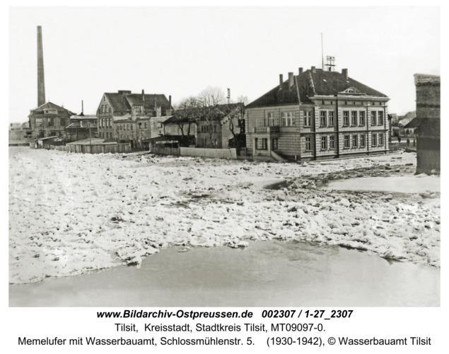 Tilsit, Memelufer mit Wasserbauamt, Schlossmühlenstr. 5