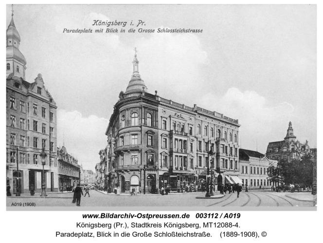 Königsberg, Paradeplatz, Blick in die Große Schloßteichstraße