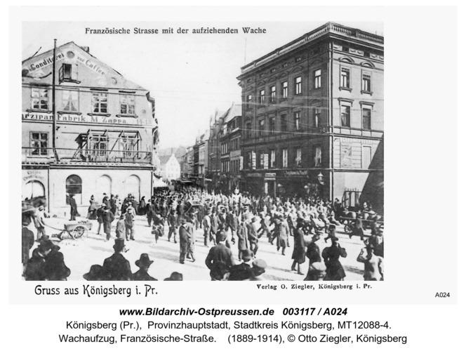 Königsberg, Wachaufzug, Französische-Straße