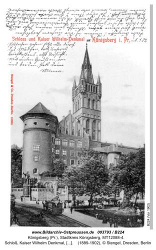 Königsberg, Schloß, Kaiser Wilhelm Denkmal, beschrieben