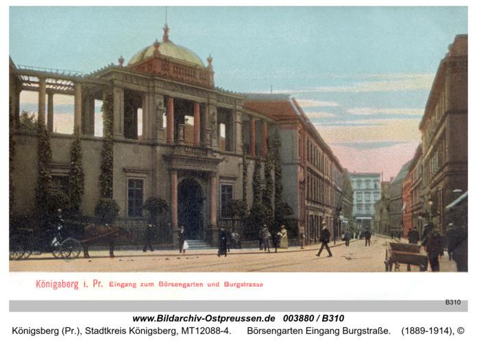 Königsberg, Börsengarten Eingang Burgstraße