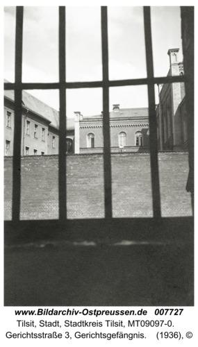 Tilsit, Gerichtsstraße 3, Gerichtsgefängnis