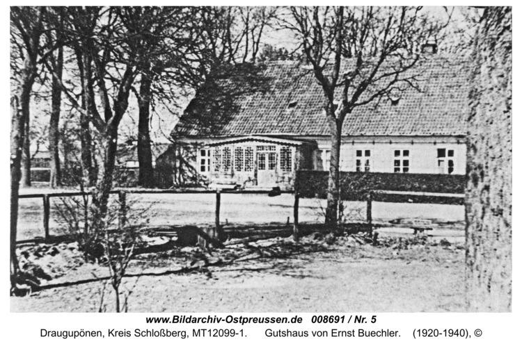 Draugupönen, Gutshaus von Ernst Buechler