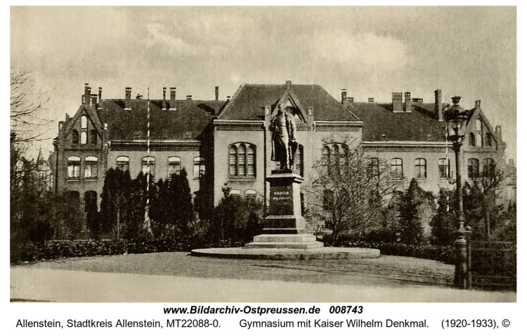 Allenstein, Gymnasium mit Kaiser Wilhelm Denkmal