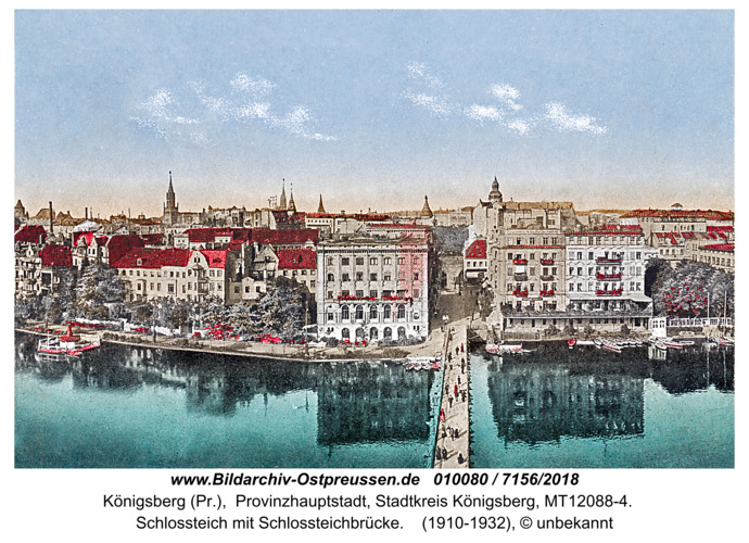 Königsberg, Schlossteich mit Schlossteichbrücke