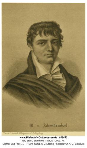 Tilsit, Dichter und Freiheitssänger Max von Schenkendorf
