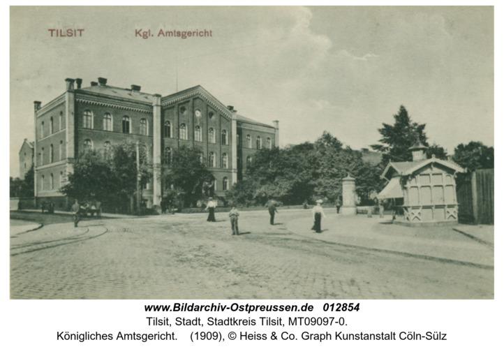 Tilsit, Königliches Amtsgericht