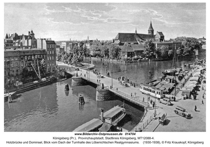 Königsberg, Holzbrücke und Dominsel
