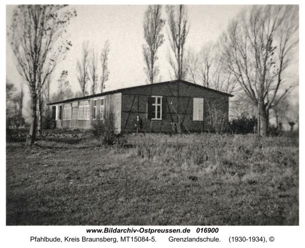 Pfahlbude, Grenzlandschule