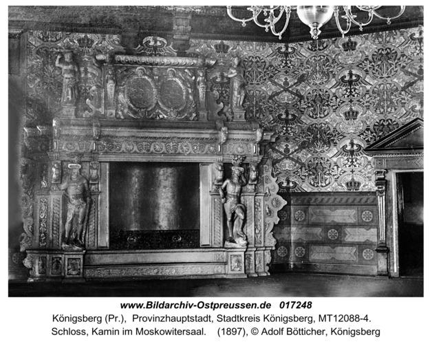 Königsberg, Schloss, Kamin im Moskowitersaal