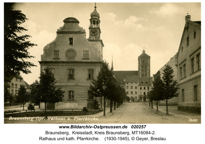 Braunsberg, Rathaus und kath. Pfarrkirche