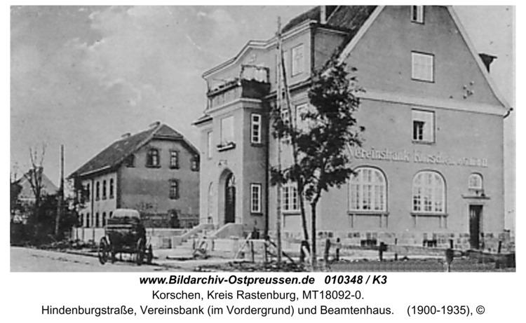Korschen, Hindenburgstraße, Vereinsbank (im Vordergrund) und Beamtenhaus