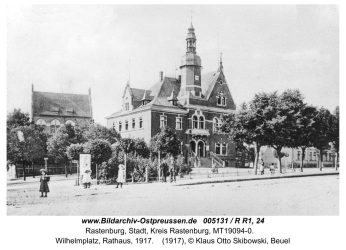 Rastenburg, Wilhelmplatz, Rathaus, 1917