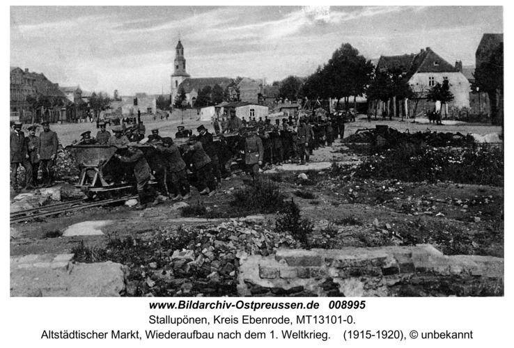 Stallupönen, Wiederaufbau des Alten Marktes nach dem 1. Weltkrieg