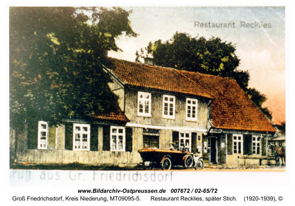 Groß Friedrichsdorf, Restaurant Recklies, später Stich