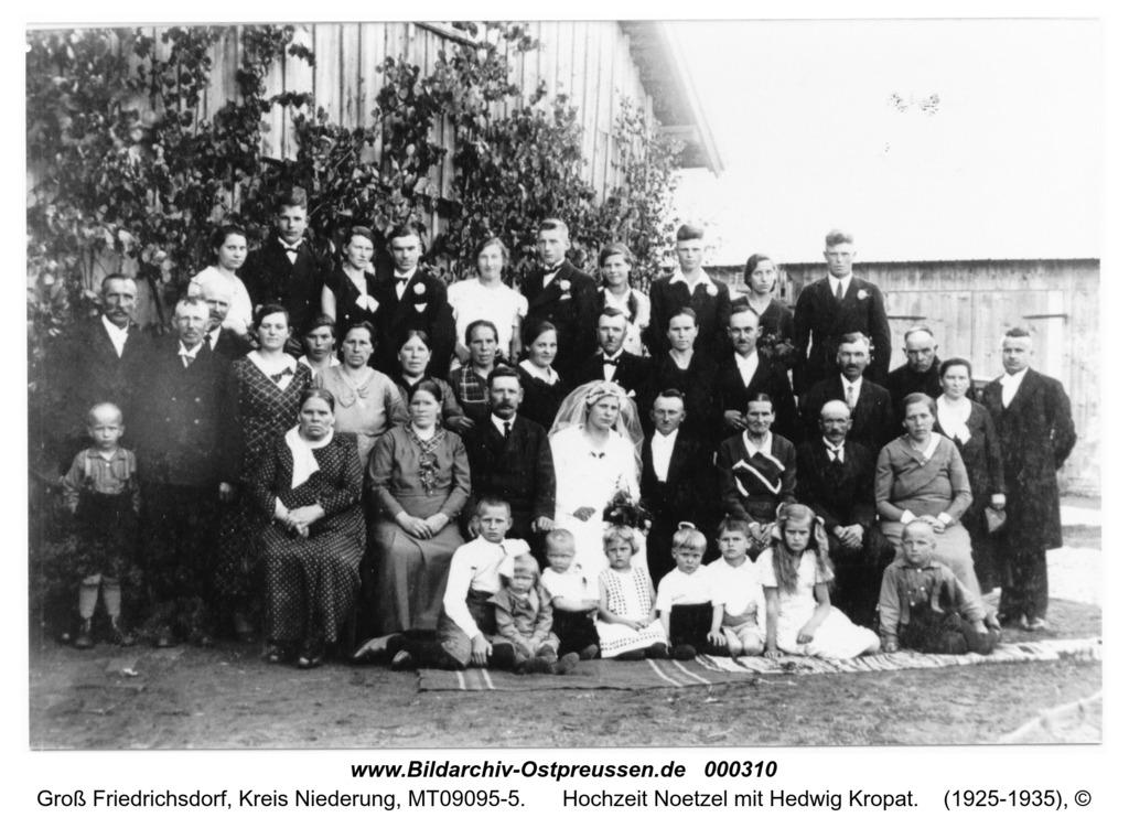 Groß Friedrichsdorf, Hochzeit Noetzel mit Hedwig Kropat
