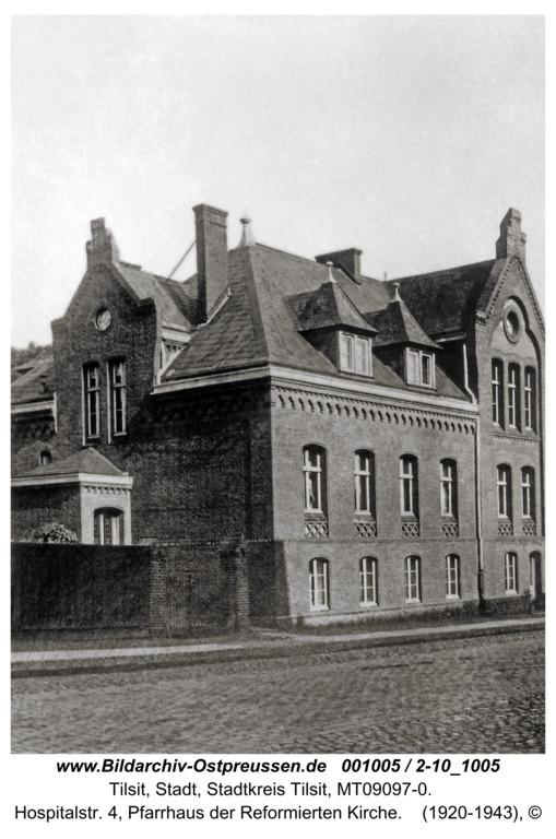 Tilsit, Hospitalstr. 4, Pfarrhaus der Reformierten Kirche