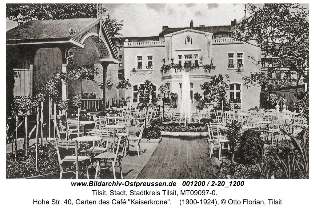 """Tilsit, Hohe Str. 40, Garten des Café """"Kaiserkrone"""""""