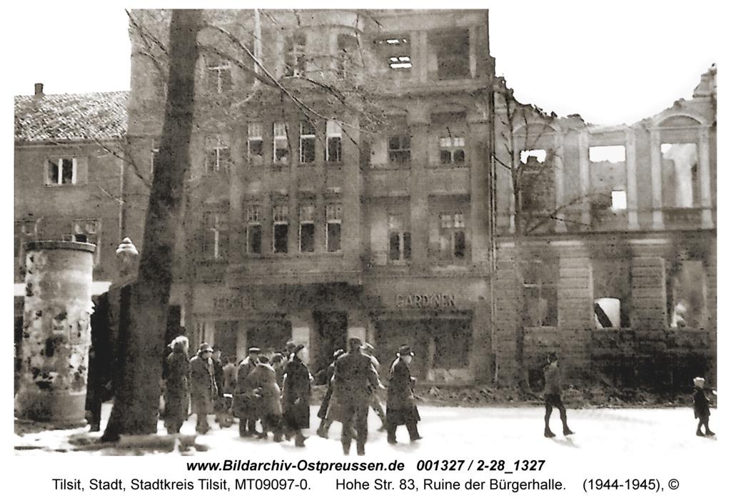 Tilsit, Hohe Str. 83, Ruine der Bürgerhalle