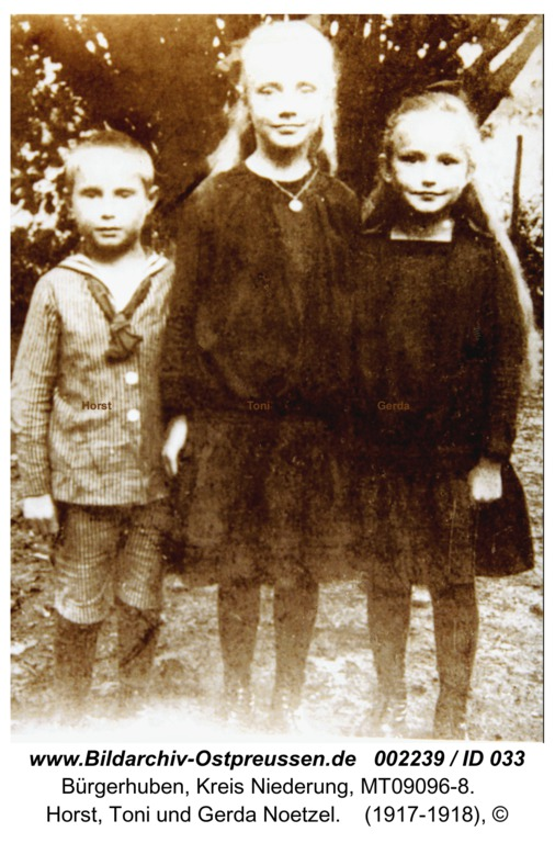 Bürgerhuben, Horst, Toni und Gerda Noetzel