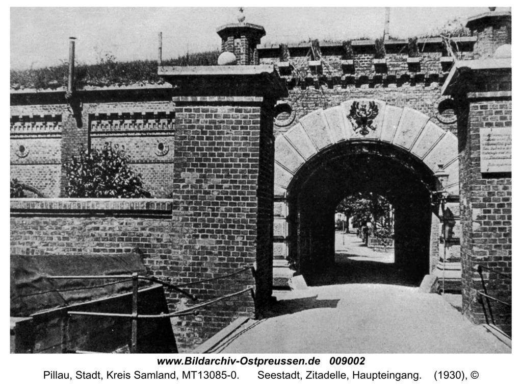 Pillau, Seestadt, Zitadelle, Haupteingang