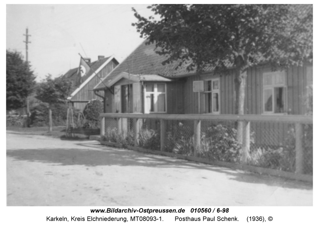 Karkeln, Posthaus Paul Schenk