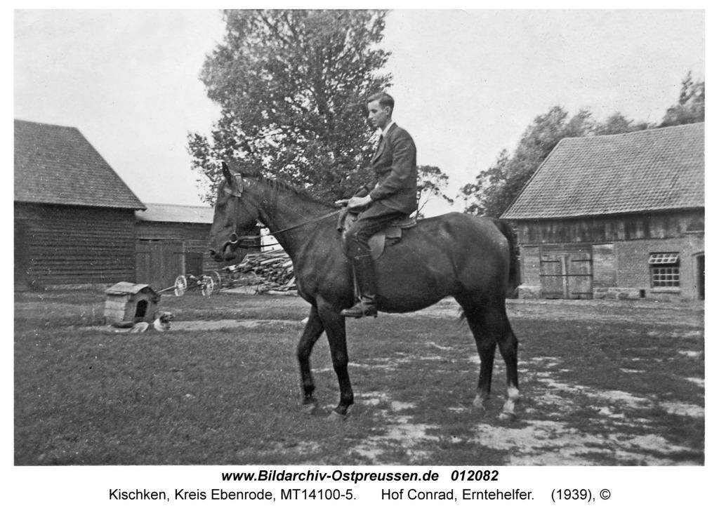Kischken Kr. Ebenrode, Hof Conrad, Erntehelfer