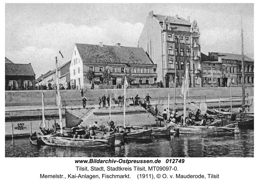 Tilsit, Memelstr., Kai-Anlagen, Fischmarkt