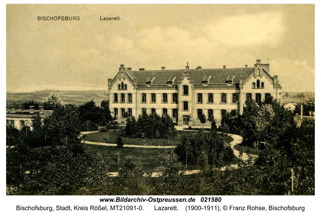 Bischofsburg, Lazarett