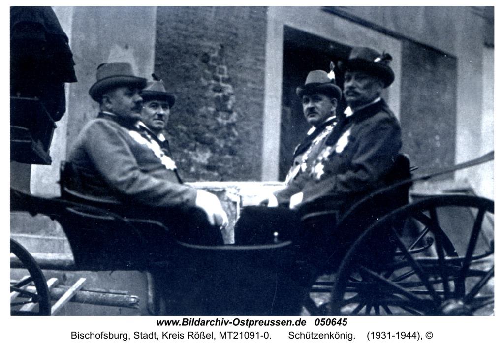 Bischofsburg, Schützenkönig