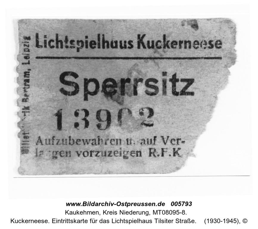 Kuckerneese. Eintrittskarte für das Lichtspielhaus Tilsiter Straße