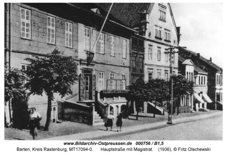 Barten, Hauptstraße mit Magistrat