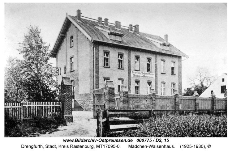 Drengfurt, Mädchen-Waisenhaus
