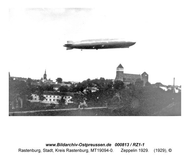 Rastenburg, Zeppelin 1929