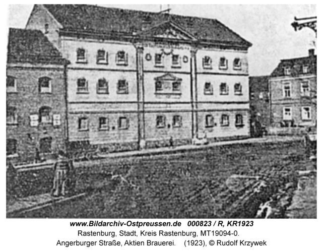 Rastenburg, Angerburger Straße, Aktien Brauerei