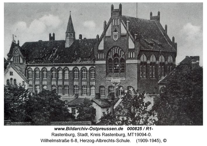 Rastenburg, Wilhelmstraße 6-8, Herzog-Albrechts-Schule