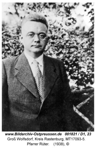 Groß Wolfsdorf, Pfarrer Rüter