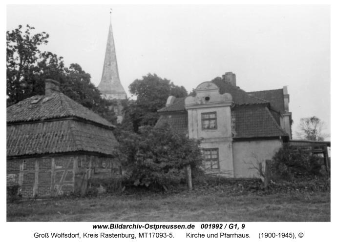 Groß Wolfsdorf, Kirche und Pfarrhaus