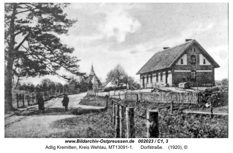 Kremitten, Dorfstraße