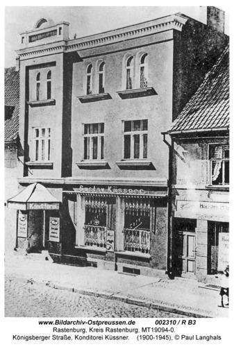 Rastenburg, Königsberger Straße 6, Konditorei Küssner