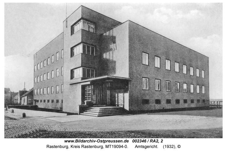 Rastenburg, Deutschordenstraße, Amtsgericht