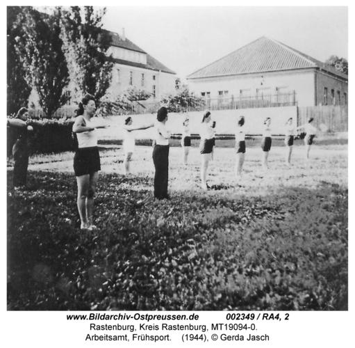 Rastenburg, Hintere Neustadt, Arbeitsamt, Frühsport