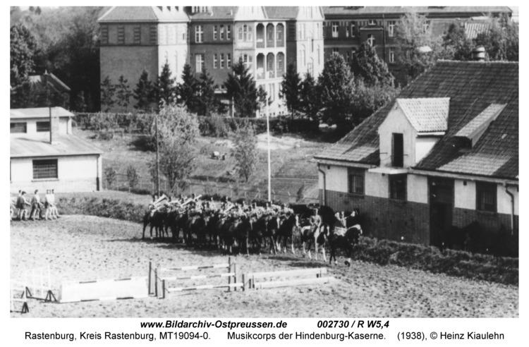Rastenburg, Hindenburgstraße, Hindenburg-Kaserne, Musikcorps