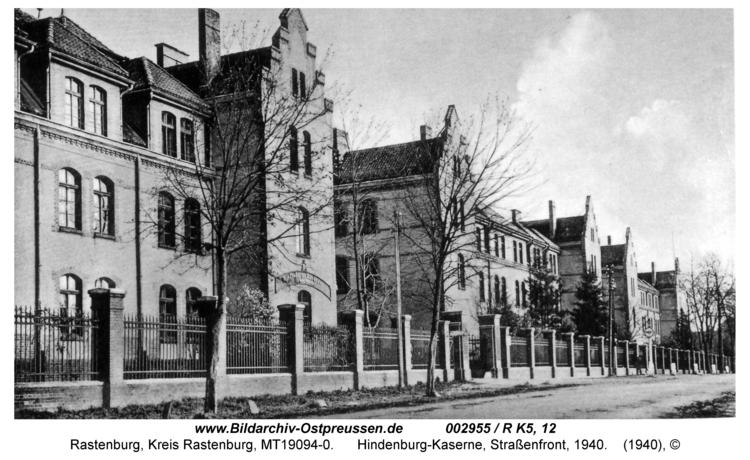 Rastenburg, Hindenburgstraße, Hindenburg-Kaserne, Straßenfront, 1940